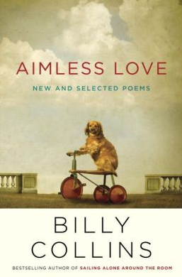 Review poem of Billy Collins Aimless Love