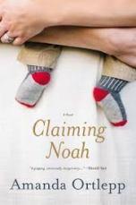 Claiming Noah by Amanda Ortlepp.jpeg