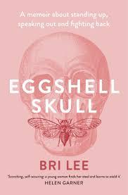 Eggshell Skull by Bri Lee.jpeg