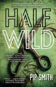 Half Wild by Pip Smith.jpeg
