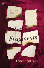 Toni Jordan The Fragments cover