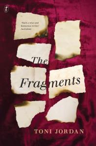 Toni Jordan The Fragments cover, Australian author