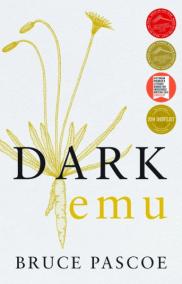 Dark Emu by Bruce Pascoe, Australian author