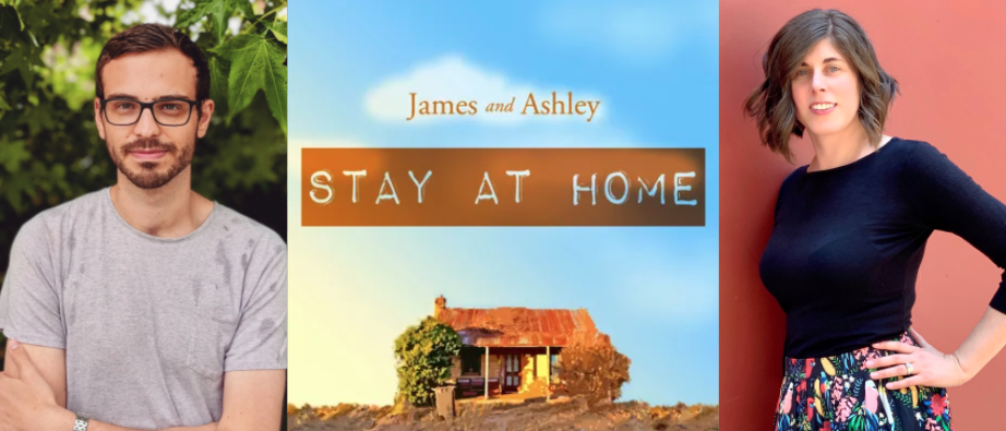 James and Ashley Stay at Home podcast