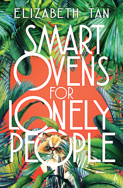 Smart Ovens for Lonely People Elizabeth Tan cover