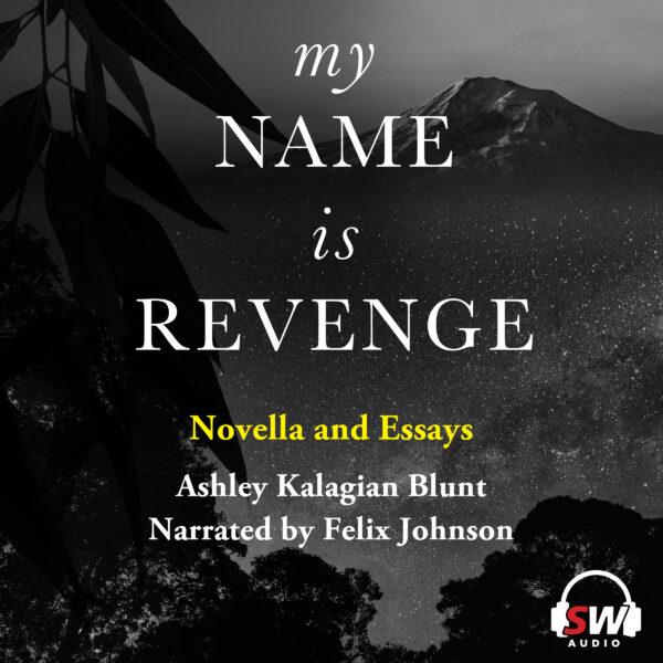 My Name Is Revenge audiobook Ashley Kalagian Blunt