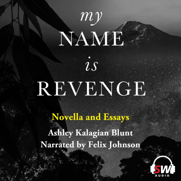 My Name Is Revenge audiobook Ashley Kalagian Blunt